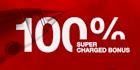 100% SuperCharged Bonus